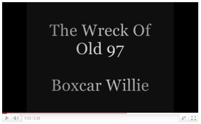 17 - 102421 - BoxCar Willie - Wreck of Old 97 YT -